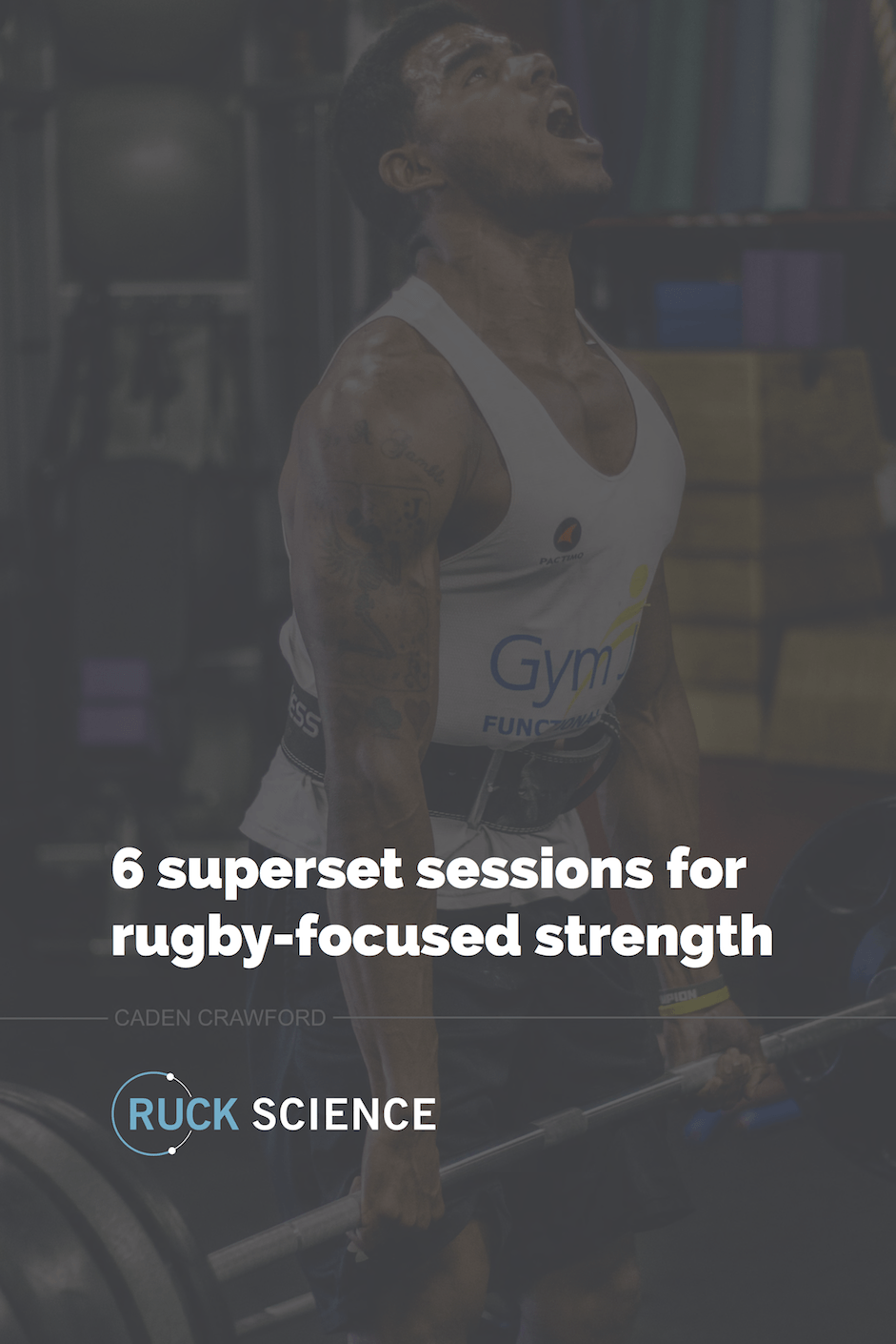 6 superset sessions for rugby-focused strength